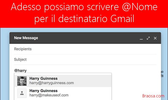 Per inviare al destinatario su Gmail possiamo usare solo il carattere @ seguito dal nome del contatto