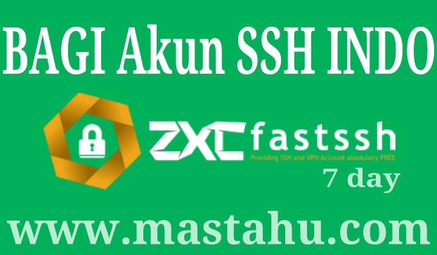 Bagi Akun SSH Indo 7 Hari Gratis FastSSH 18 Nov 2017