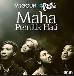 Virgoun Maha Pemilik Hati (feat. Last Child)
