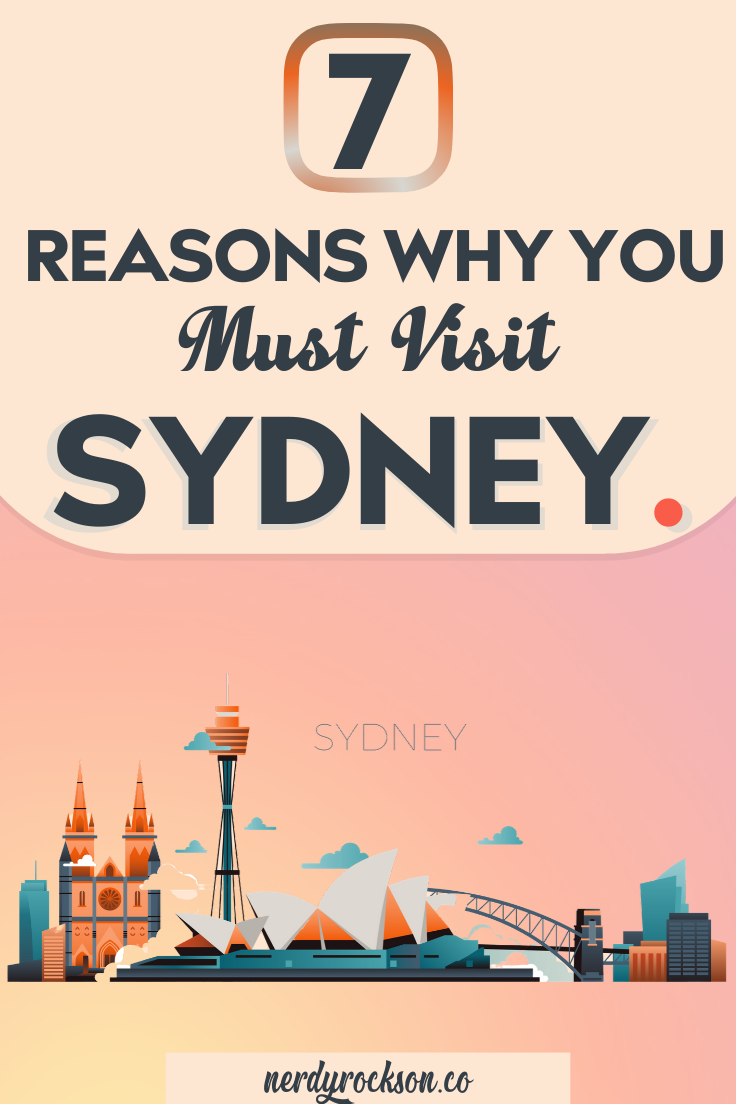 7 Reasons Why You Must Visit Sydney