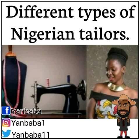 Hilarious Memes Of Nigerian Tailors..