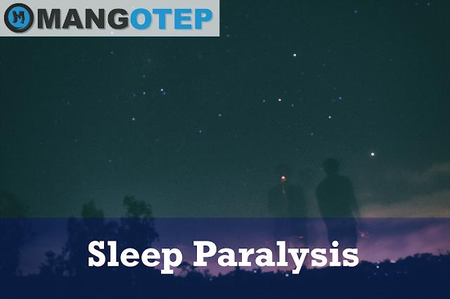 Sleep Paralysis yang Mengerikan
