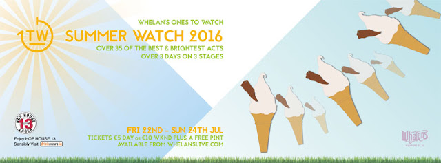 Whelans Ones To Watch Summer Watch 2016