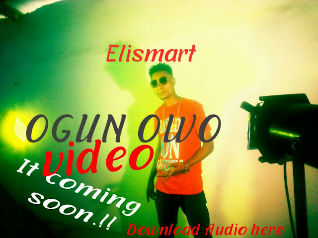 MUSIC: Elismart – Ogun owo mp3made.com.ng