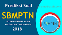 Latihan Soal SBMPTN Tahun 2018 Beserta Pembahasan dan Kunci Jawaban