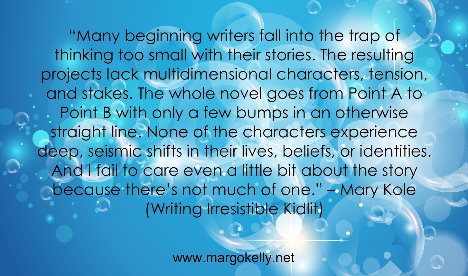 Margo Kelly 6 Inspiring Quotes To Help Develop Your Story Idea