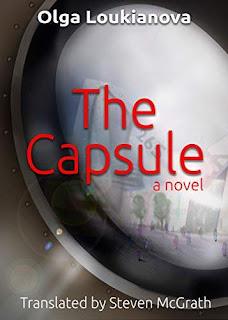 The Capsule - a cyberpunk dystopia free book promotion Olga Loukianova