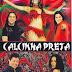 DVD: Calcinha Preta - Ao Vivo em Salvador