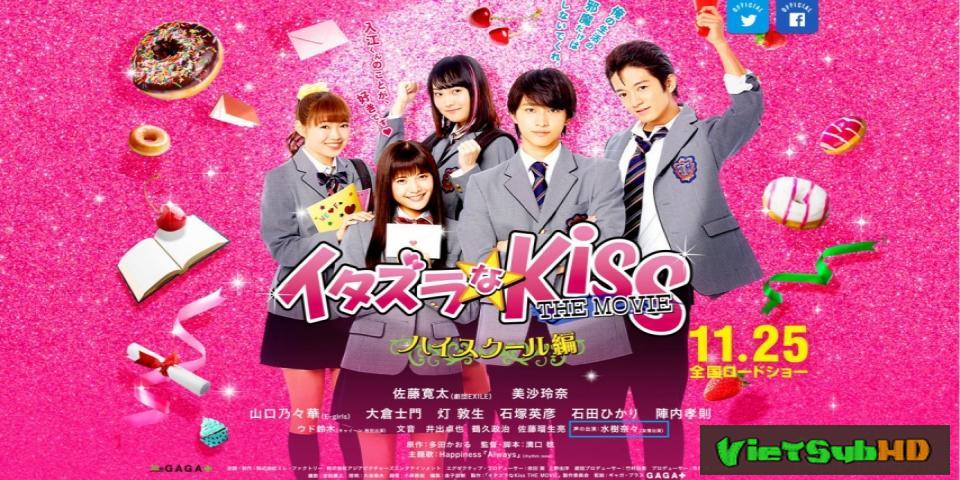 Phim Nụ Hôn Tinh Nghịch: Trường Trung Học Thuyết minh HD   Itazurana Kiss Part 1: High School Hen 2016