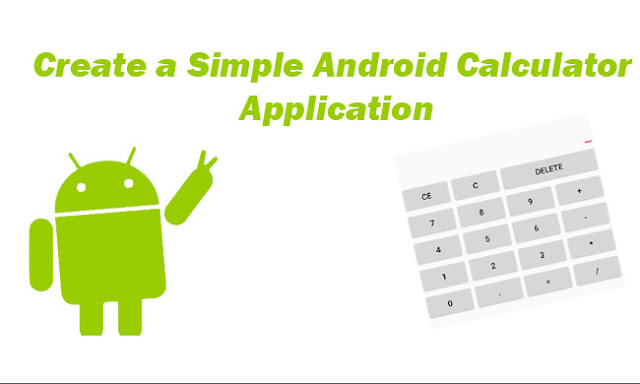 Create a simple Android Calculator Application Tutorial