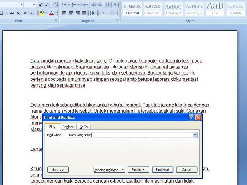 Di laptop atau komputer anda tentu tersimpan banyak file dokumen Cara Mencari Kata Dengan Cepat di Ms Word