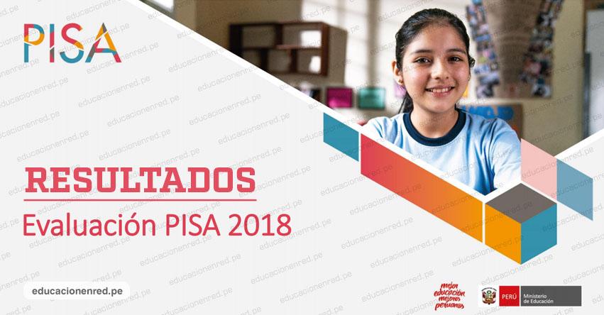 RESULTADOS PISA 2018: Ministerio de Educación publicó el informe del programa internacional para la Evaluación de Estudiantes (3 Diciembre 2019) www.minedu.gob.pe