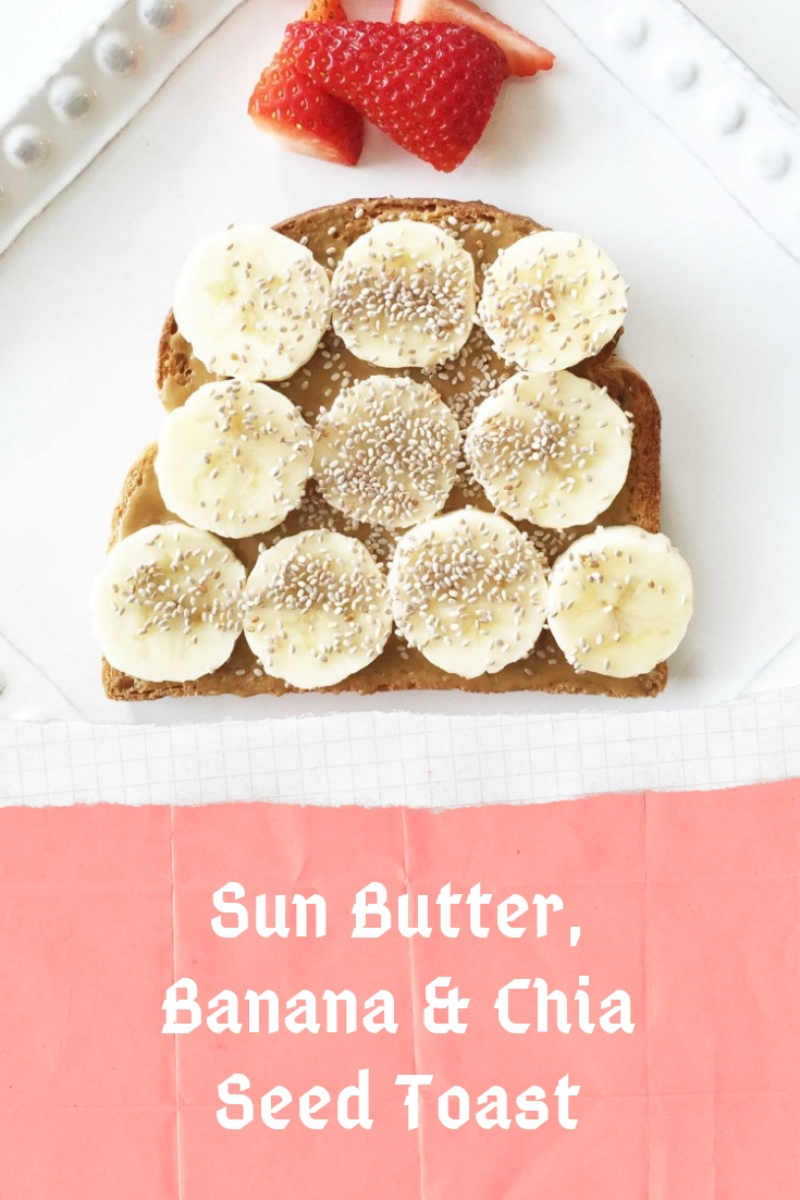 SIMPLE BREAKFAST IDEAS : SUN BUTTER, BANANA & CHIA SEED TOAST
