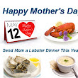 A Memorable Mother's Day Treat with Lobsters
