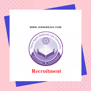 TNLU Trichy Recruitment 2019 for Administrative and Technical Posts (10 Vacancies)