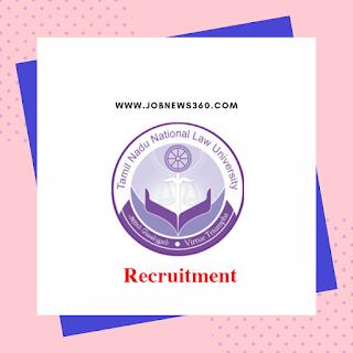 TNNLU Recruitment 2019 for Faculty, Librarian (23 Vacancies)