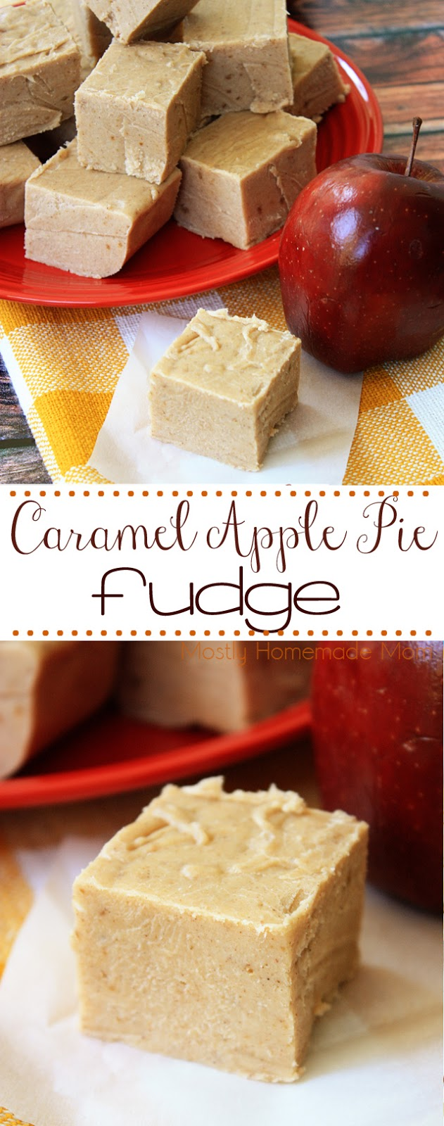 Caramel Apple Pie Fudge Recipe