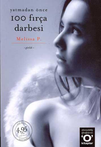 Yatmadan Önce 100 Fırça Darbesi (Melissa P.) kitap yorumu
