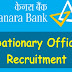 Canara Bank Recruitment – Apply For Probationary Officer