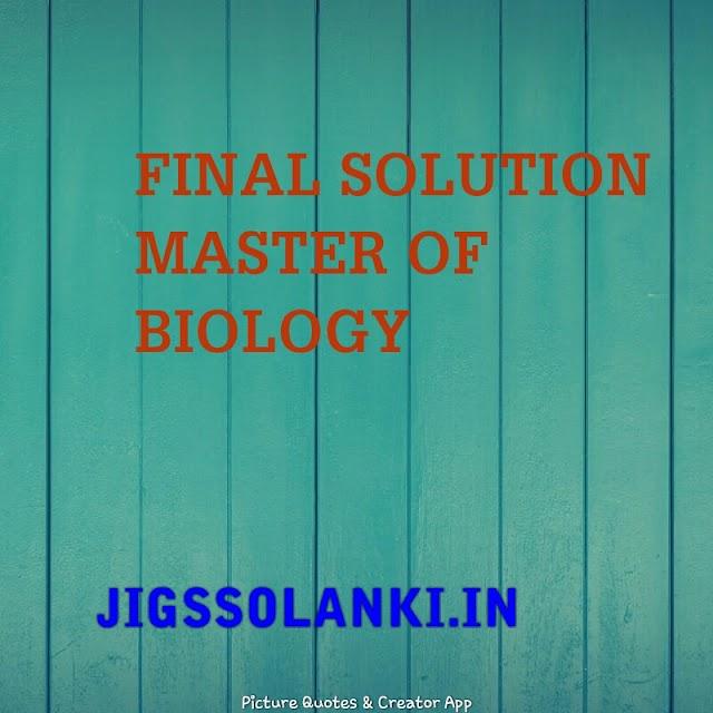 BIOLOGY:- NEET FINAL SOLUTION MASTER