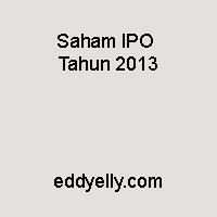 Saham IPO Tahun 2013