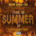 "Audio:   Boston George & Cool ft Jeezy and Young Thug ""F*ck Da Summer Up"""