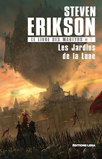 Couverture livre - critique littéraire - Les jardins de la Lune, tome 1 du Livre des Martyrs de Steven Erikson