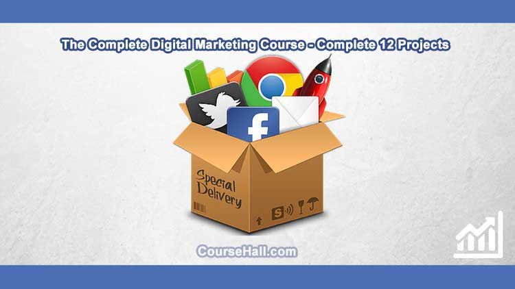 90% off The Complete Digital Marketing Course - 12 Courses in 1