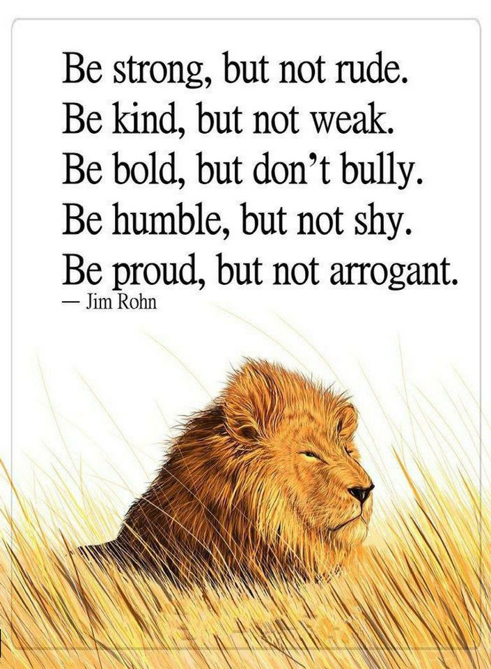 Quotes Be Strong But Not Rude Be Kind But Not Weak Be Bold But Don