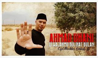 Lirik Lagu Ahmad Dhani - Di Wajahmu Kulihat Bulan