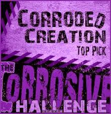 The Corrosive Challenge Top Pick