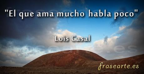 Frases De Amor Lois Casal Frases De Amor Lois Casal Frases