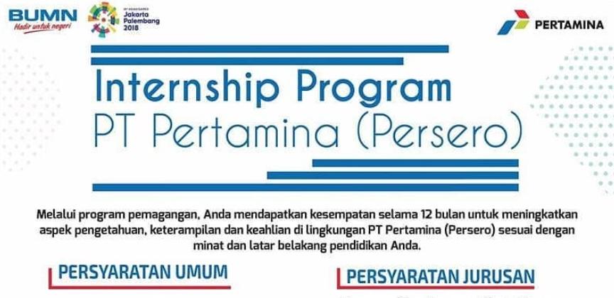 Pendaftaran Magang Kerja Internship Program Pertamina Persero Dibuka Sampai 25 April 2018
