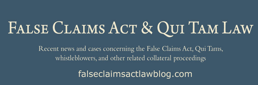 False Claims Act and Qui Tam Law: Maybe That Wasn't Such a