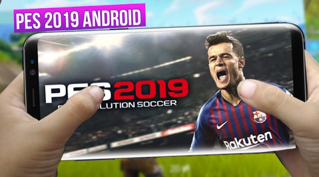 تم إطلاق اليوم لعبة PES 2019 لهواتف الأندرويد سارع بتحميلها