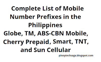 Complete list of mobile number prefixes in the Philippines including Globe, TM, ABS-CBN Mobile, Cherry Prepaid, Smart, TNT and Sun Cellular.