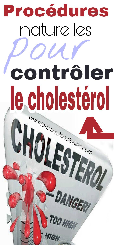 Procédures naturelles pour contrôler le cholestérol