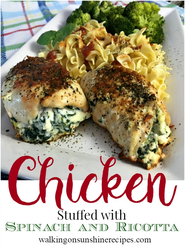 An easy and delicious chicken stuffed with ricotta and spinach recipe from Walking on Sunshine Recipes.
