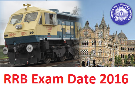 RRB Exam Date 2016