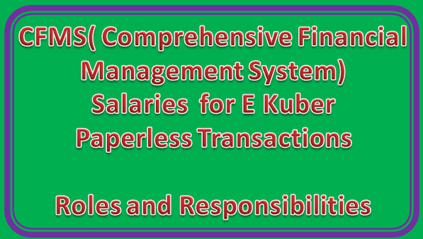 CFMS( Comprehensive Financial Management System) -Salaries  for E Kuber - Paperless Transactions