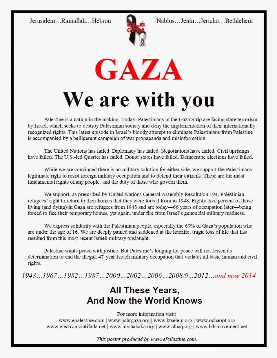 http://www.epalestine.com/GAZA_We_Are_With_You.jpg