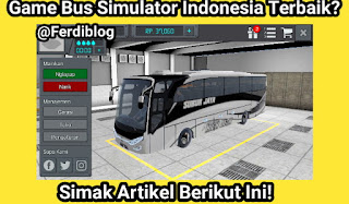 Review Game Android Bus Simulator Indonesia Dengan Grafik Luar Biasa