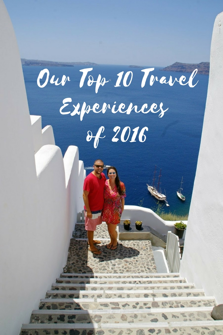 Our Top 10 Travel Experiences of 2016
