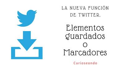nueva-funcion-twitter-guardar-elementos-marcadores