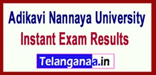 Adikavi Nannaya University ANUR UG 2017 Instant Exam Results