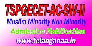 Telangana TSPGECET-AC-SW-II Muslim Minority Non Minority Admission Notification