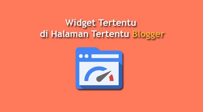 Cara Mengatur Tampilan Widget di Blogger
