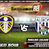 Prediksi Leeds vs West Brom 02 March 2019