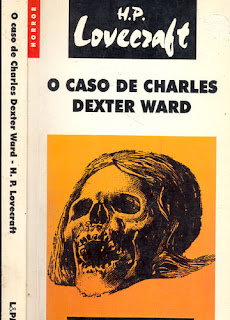 livros filmes Caso de Charles Dexter Ward Howard Phillips Lovecraft H.P. Lovecraft