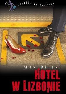 "Max Bilski, ""Hotel w Lizbonie"""